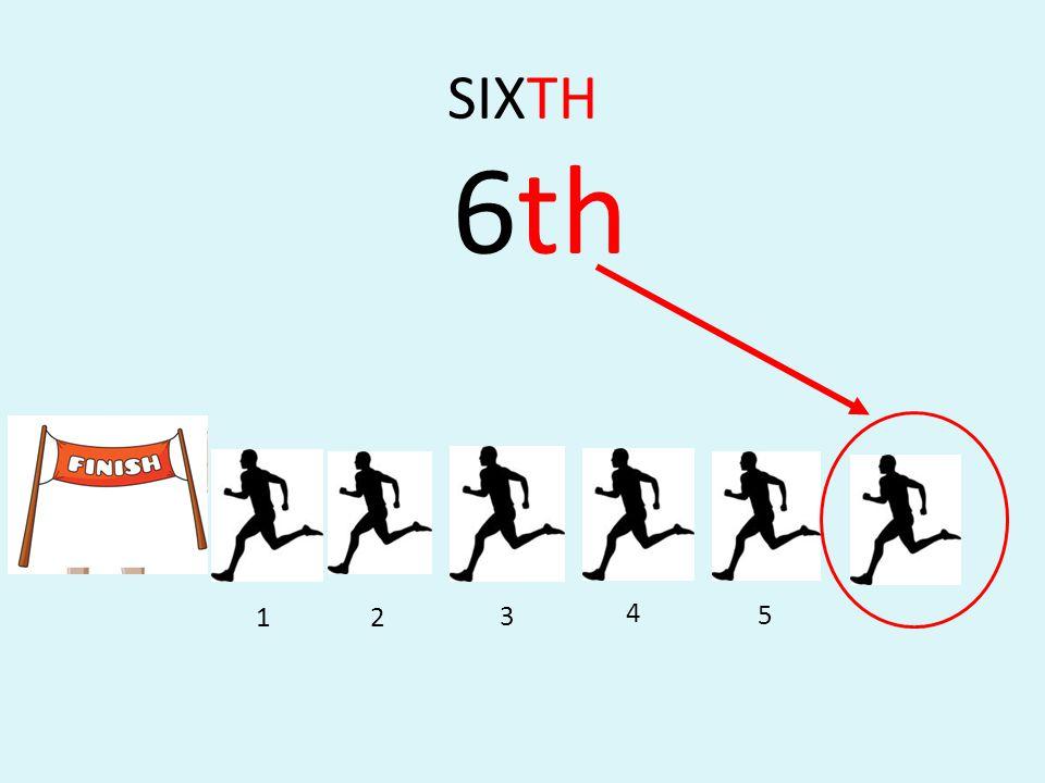 SIXTH 6th 1 2 3 4 5