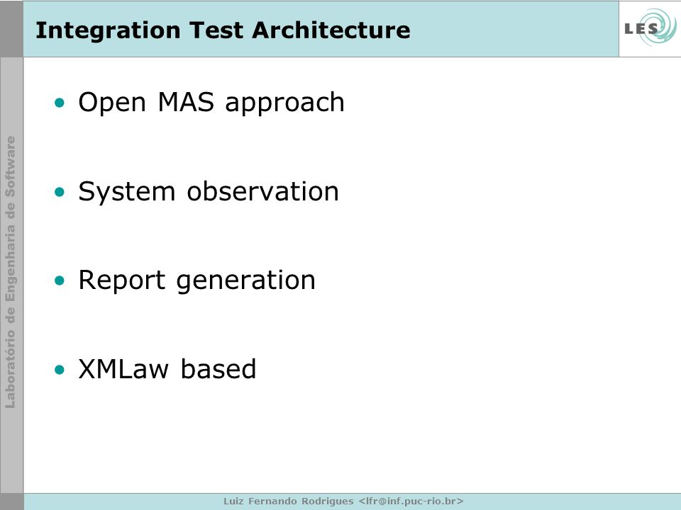 Integration Test Architecture