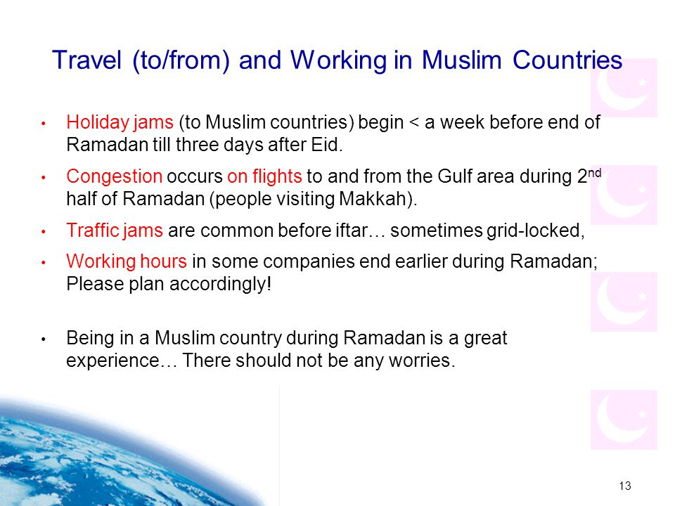 Travel (to/from) and Working in Muslim Countries