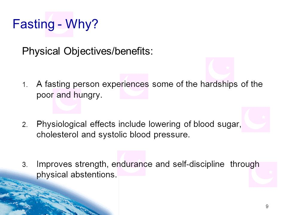 Fasting - Why Physical Objectives/benefits: