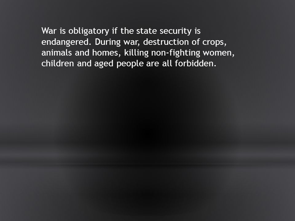 War is obligatory if the state security is endangered