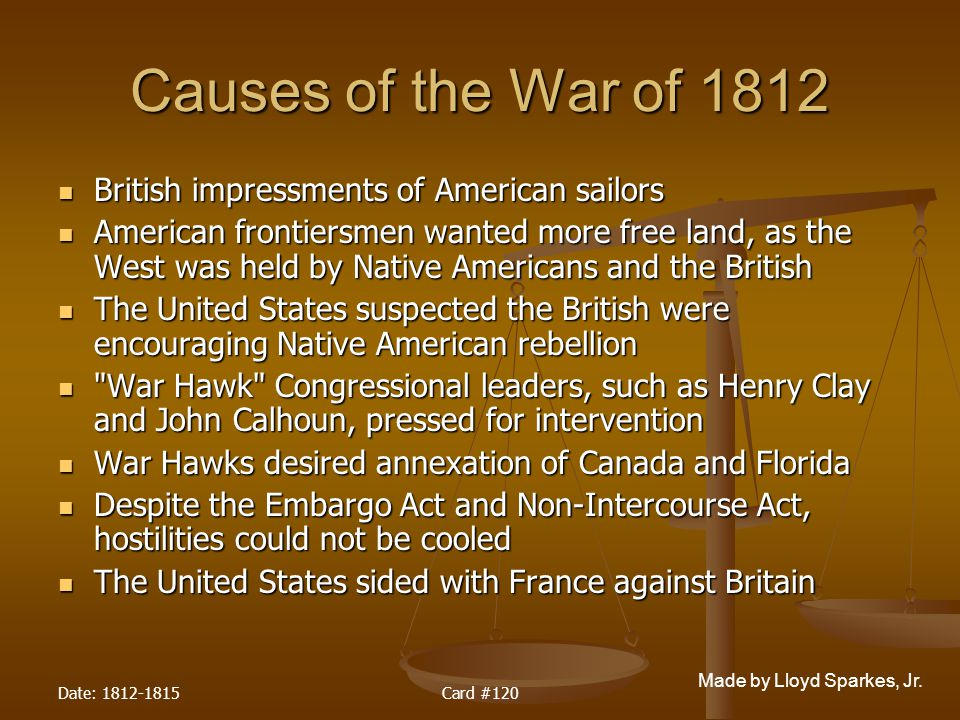 Causes of the War of 1812 British impressments of American sailors