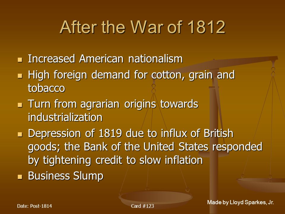 After the War of 1812 Increased American nationalism