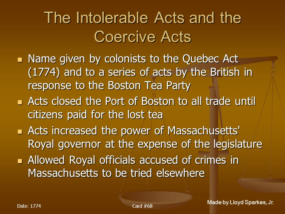 The Intolerable Acts and the Coercive Acts