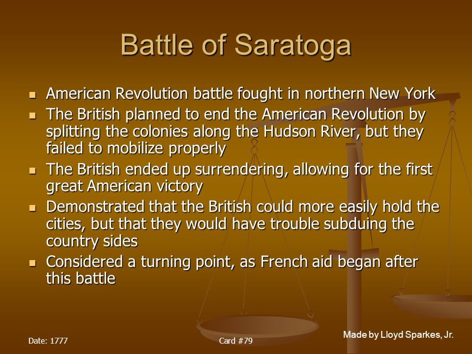 Battle of Saratoga American Revolution battle fought in northern New York.