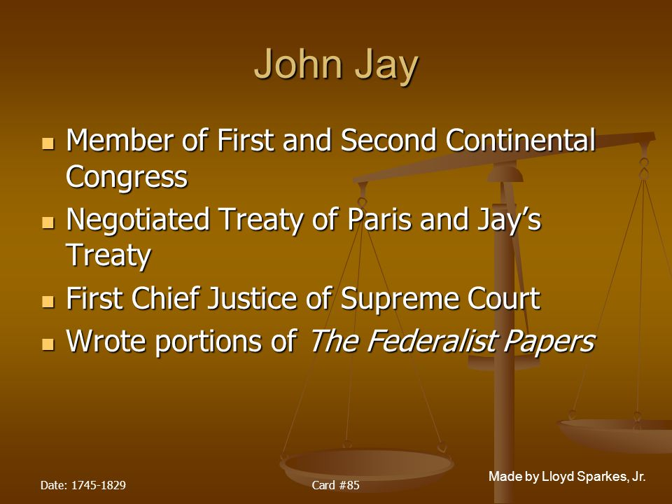 John Jay Member of First and Second Continental Congress