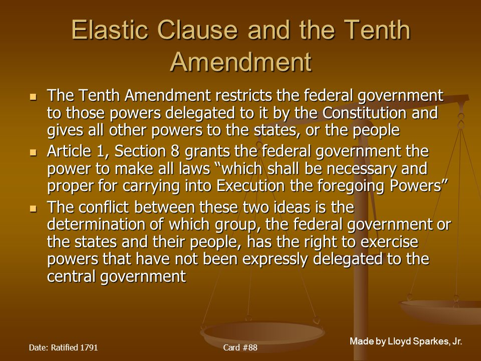 Elastic Clause and the Tenth Amendment