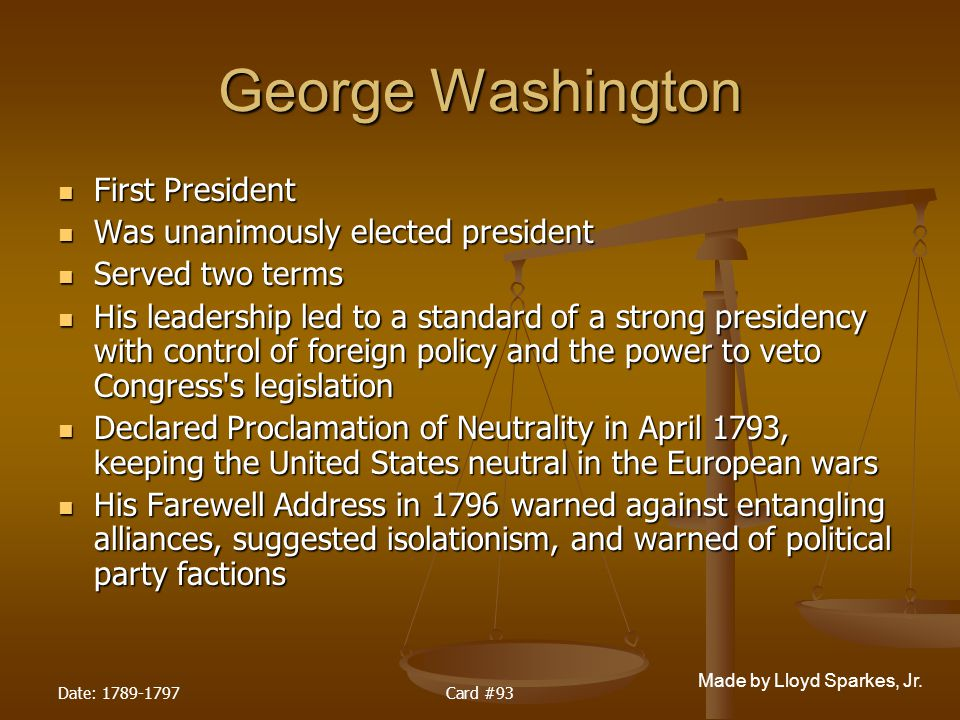 George Washington First President Was unanimously elected president