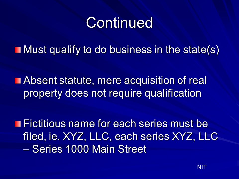Continued Must qualify to do business in the state(s)
