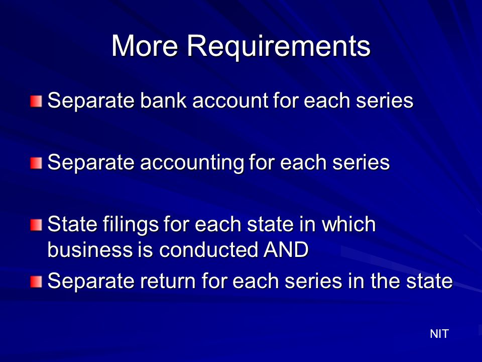More Requirements Separate bank account for each series