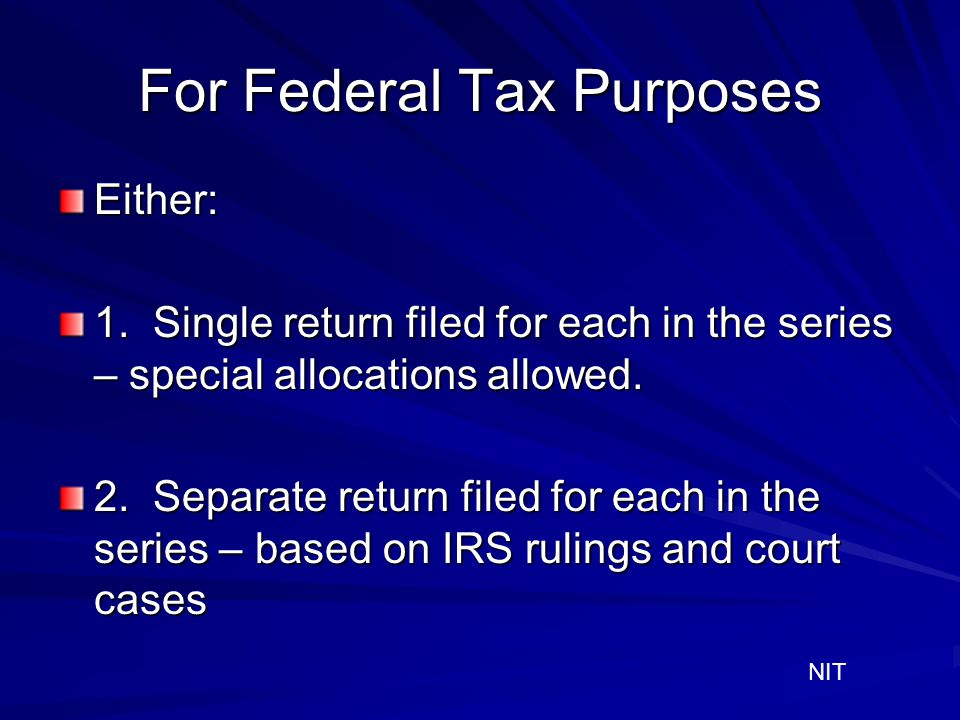 For Federal Tax Purposes
