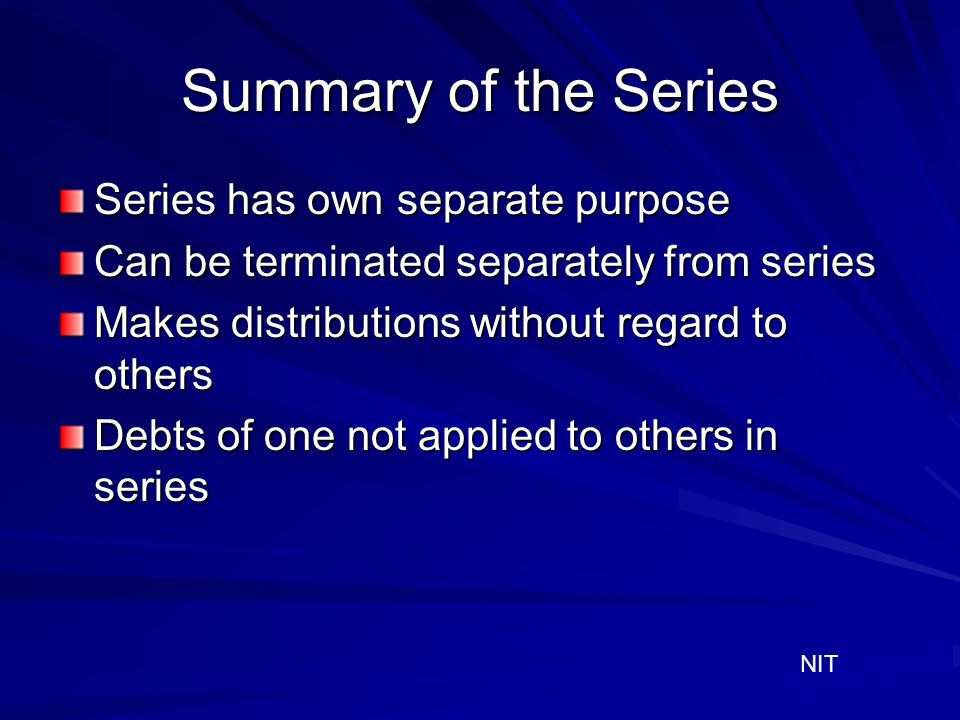 Summary of the Series Series has own separate purpose
