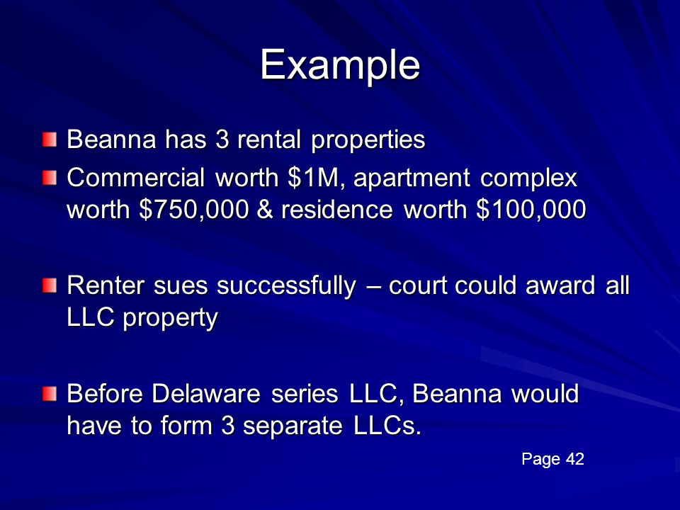 Example Beanna has 3 rental properties