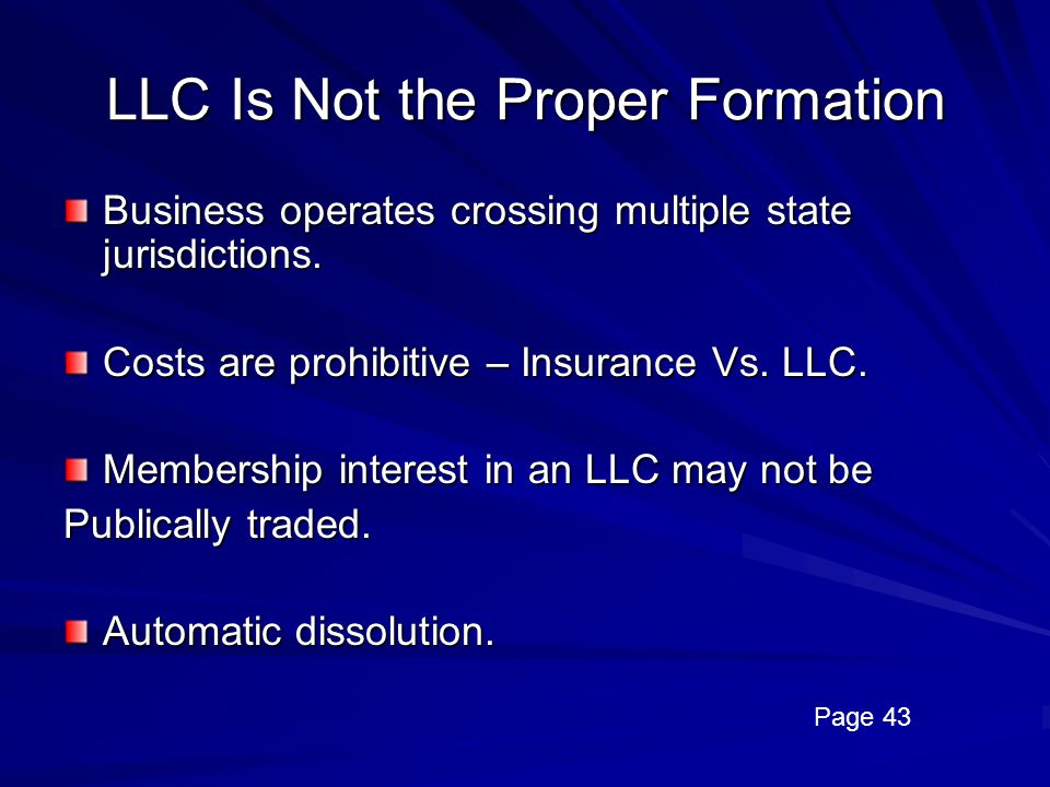 LLC Is Not the Proper Formation