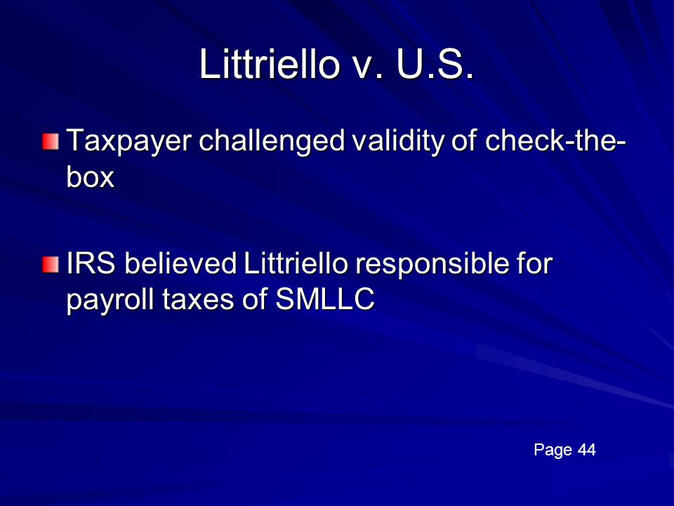 Littriello v. U.S. Taxpayer challenged validity of check-the-box