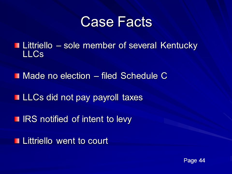 Case Facts Littriello – sole member of several Kentucky LLCs