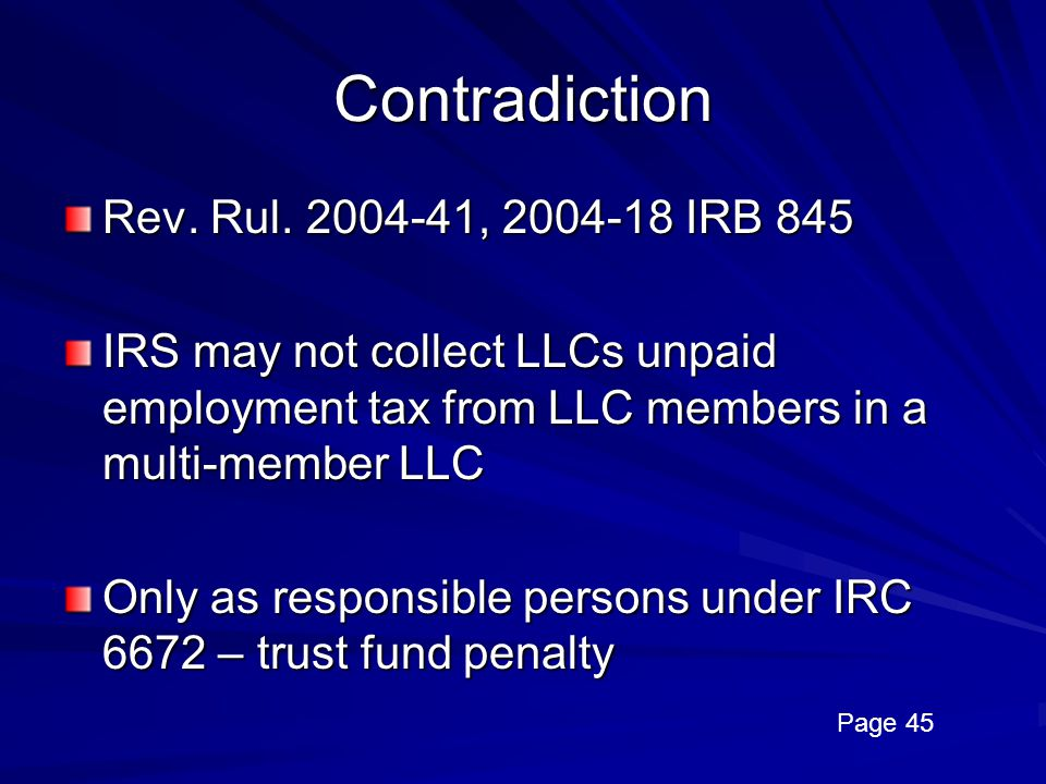 Contradiction Rev. Rul. 2004-41, 2004-18 IRB 845