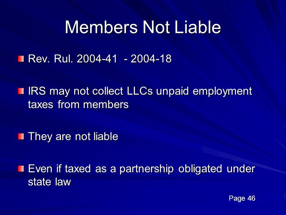 Members Not Liable Rev. Rul. 2004-41 - 2004-18