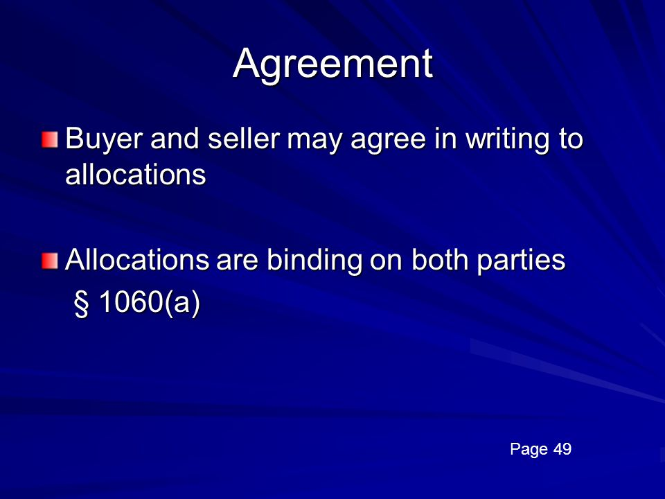 Agreement Buyer and seller may agree in writing to allocations