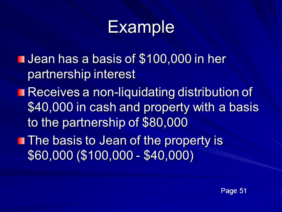 Example Jean has a basis of $100,000 in her partnership interest