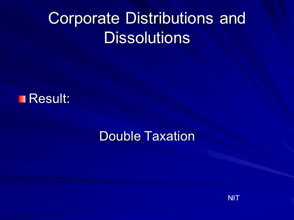 Corporate Distributions and Dissolutions