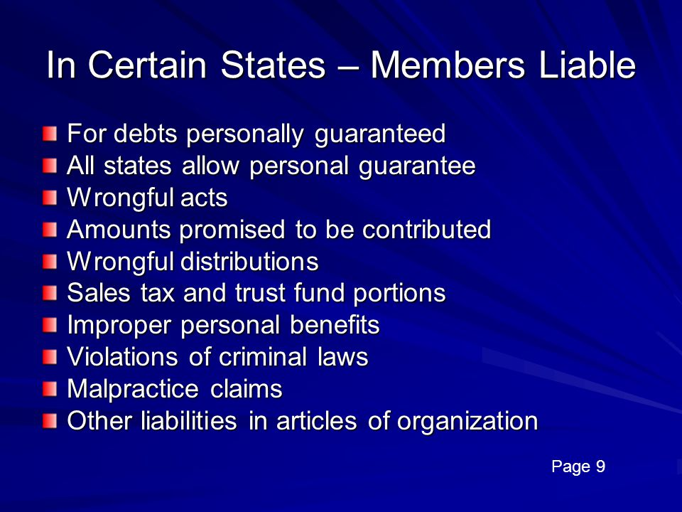 In Certain States – Members Liable