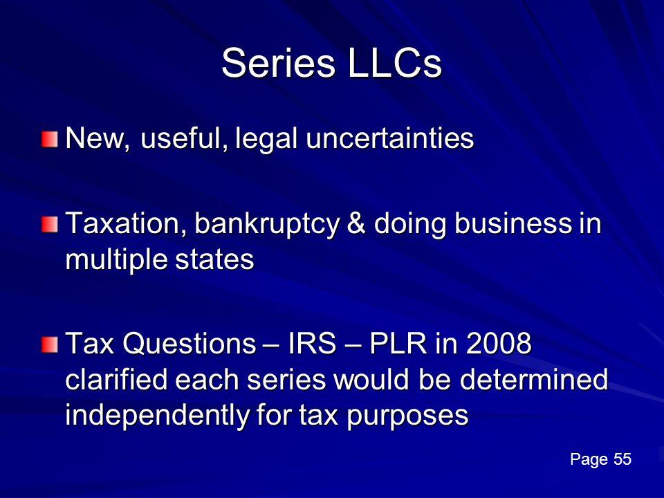 Series LLCs New, useful, legal uncertainties