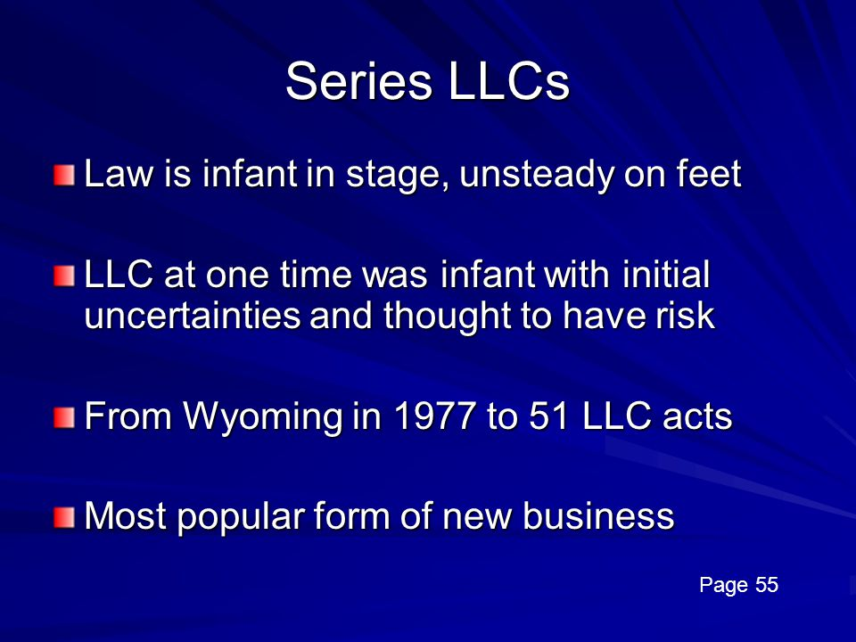 Series LLCs Law is infant in stage, unsteady on feet