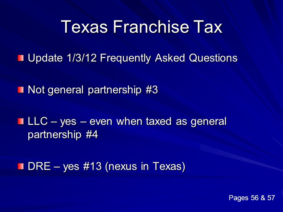 Texas Franchise Tax Update 1/3/12 Frequently Asked Questions