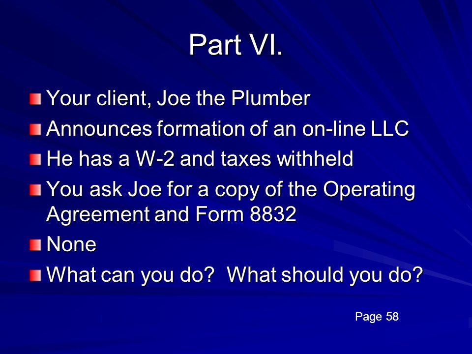 Part VI. Your client, Joe the Plumber