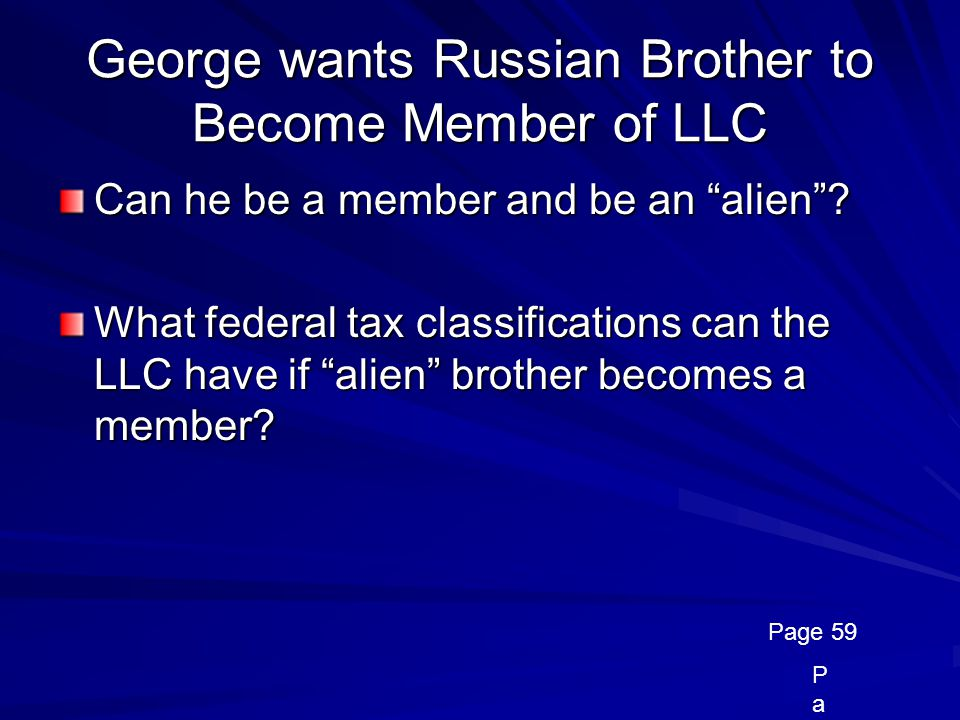 George wants Russian Brother to Become Member of LLC
