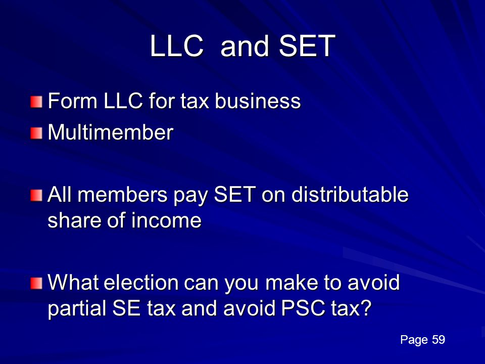 LLC and SET Form LLC for tax business Multimember