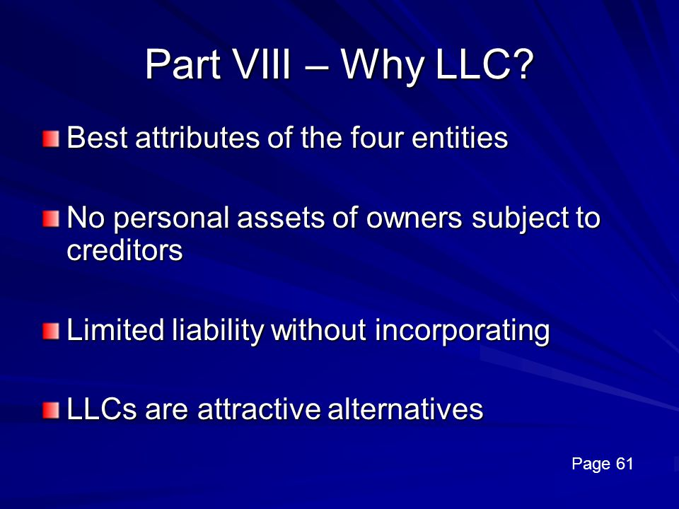Part VIII – Why LLC Best attributes of the four entities