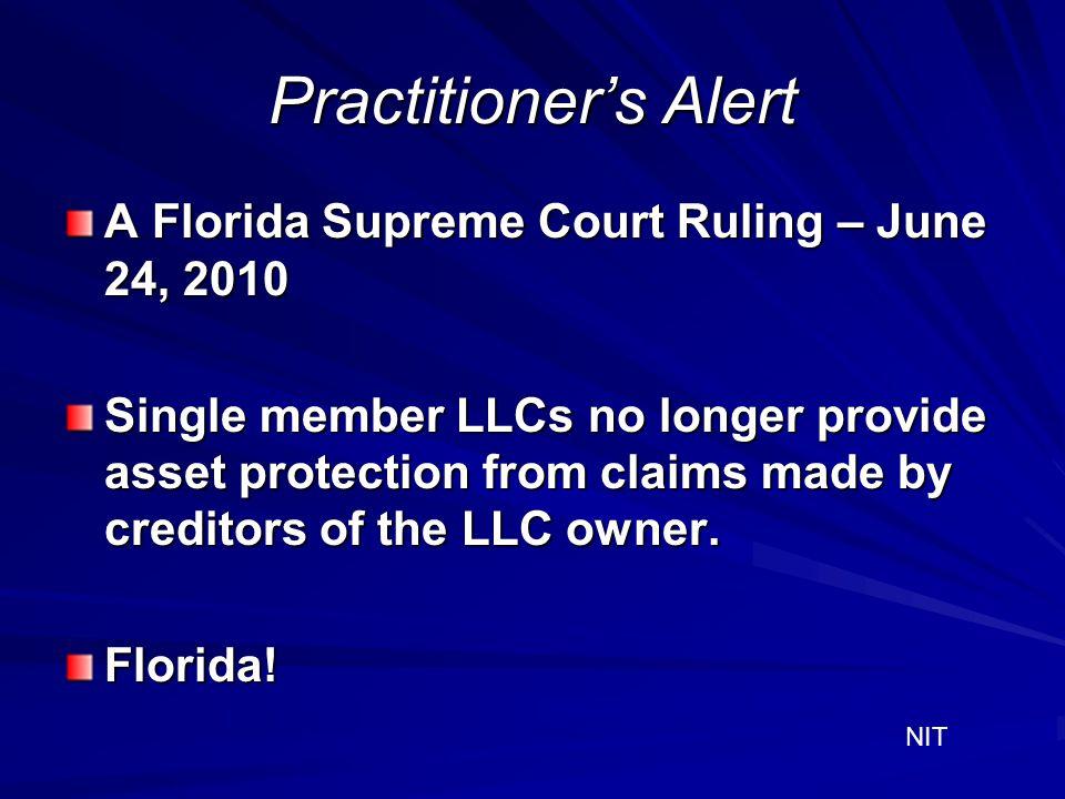 Practitioner's Alert A Florida Supreme Court Ruling – June 24, 2010