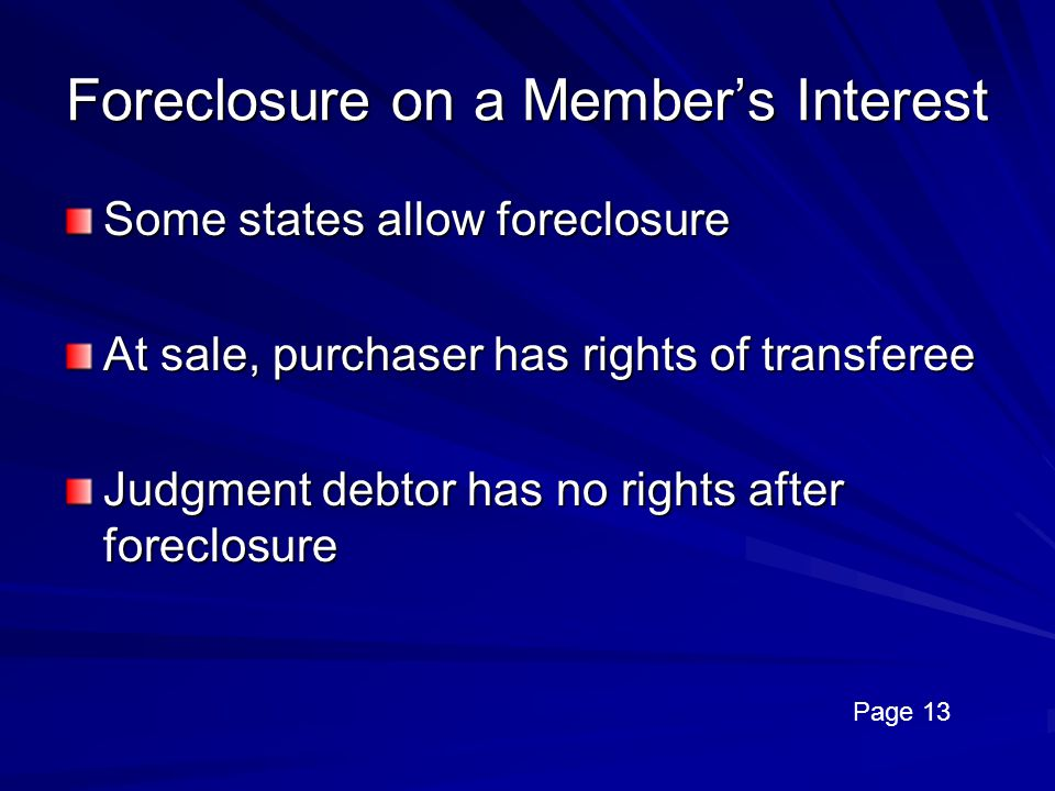 Foreclosure on a Member's Interest