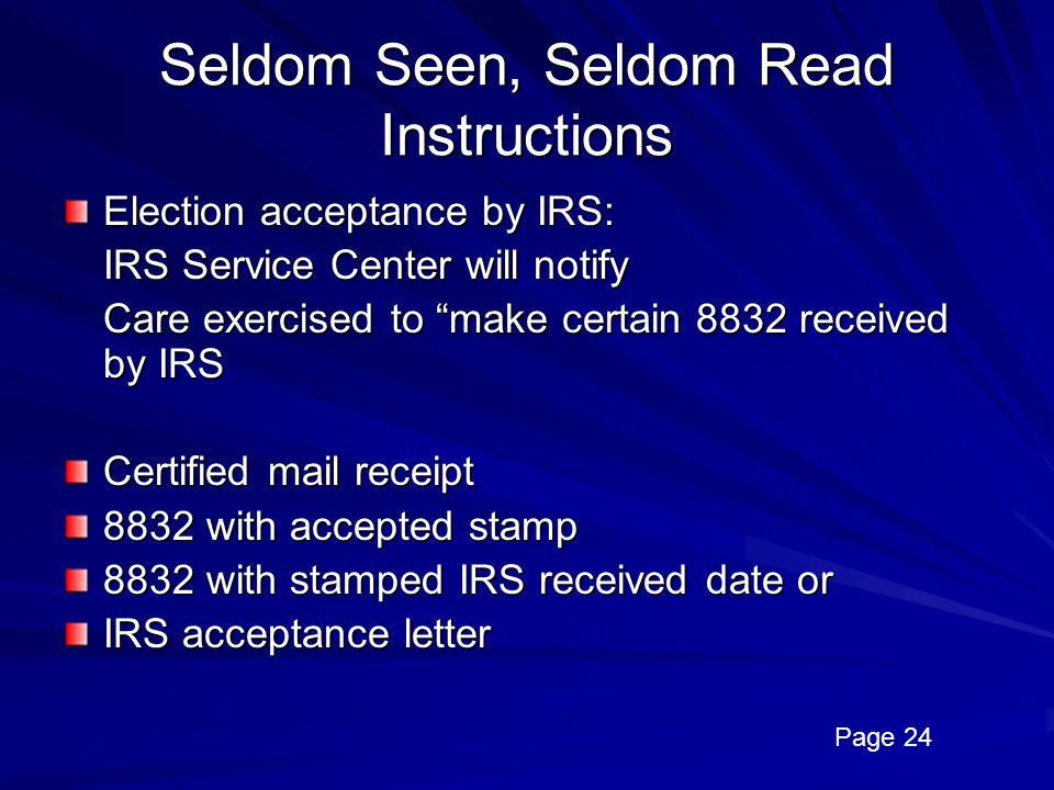 Seldom Seen, Seldom Read Instructions
