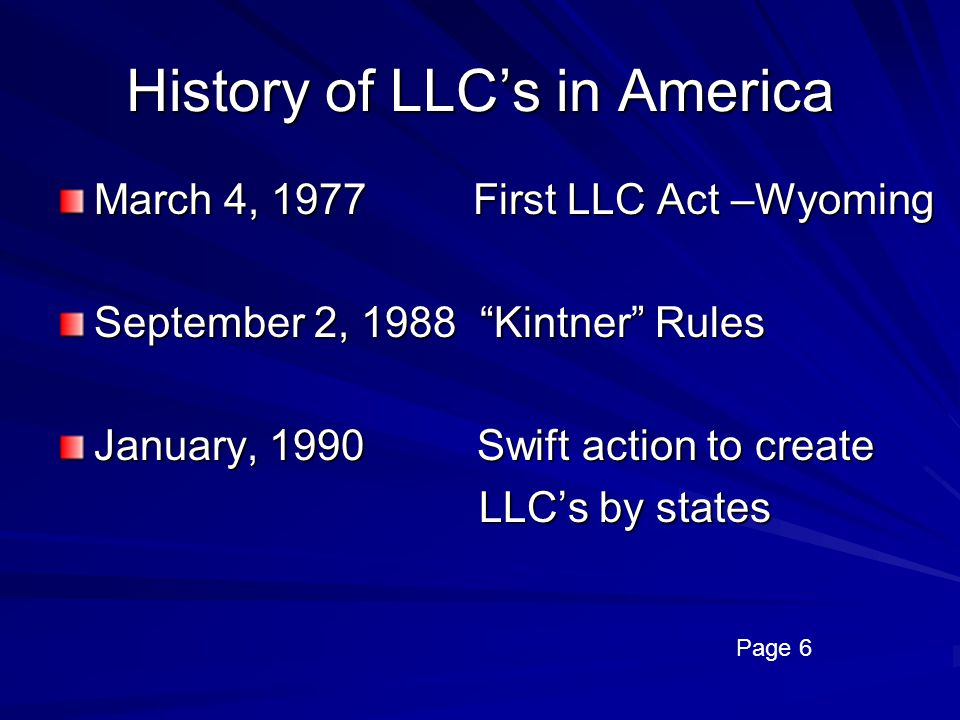 History of LLC's in America