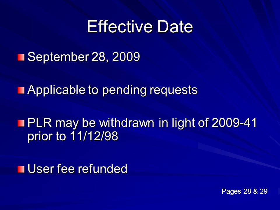 Effective Date September 28, 2009 Applicable to pending requests