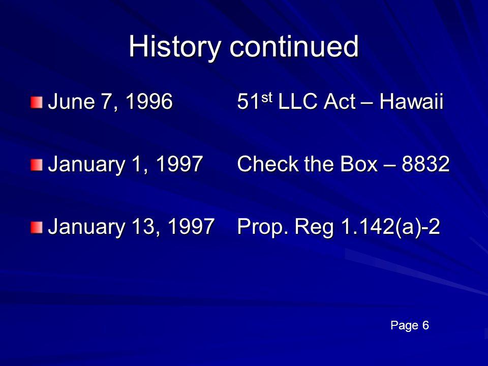 History continued June 7, 1996 51st LLC Act – Hawaii