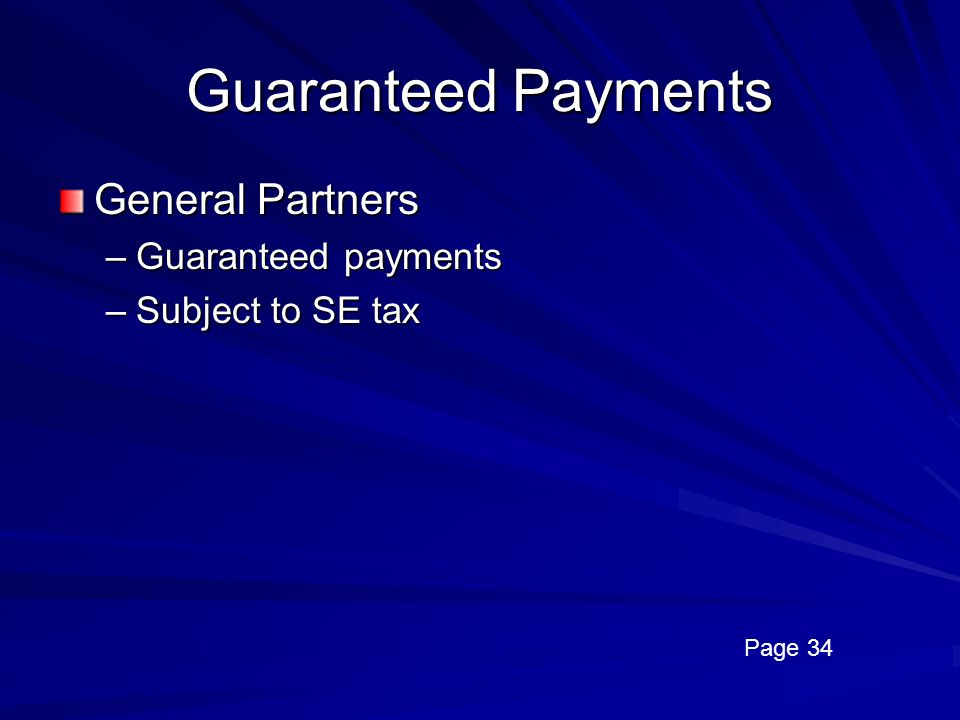 Guaranteed Payments General Partners Guaranteed payments