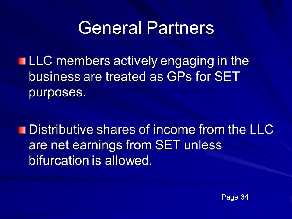 General Partners LLC members actively engaging in the business are treated as GPs for SET purposes.