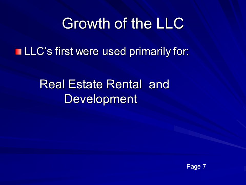 Growth of the LLC Real Estate Rental and Development