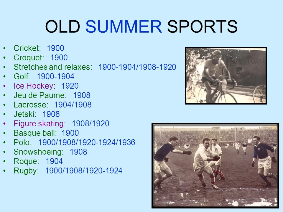 OLD SUMMER SPORTS Cricket: 1900 Croquet: 1900