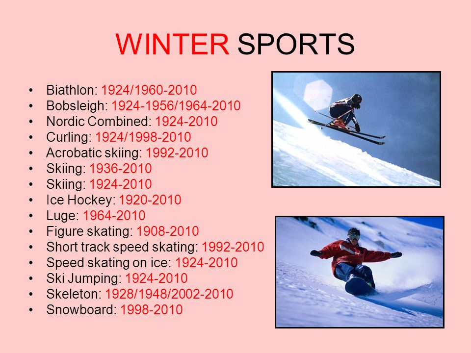 WINTER SPORTS Biathlon: 1924/1960-2010 Bobsleigh: 1924-1956/1964-2010