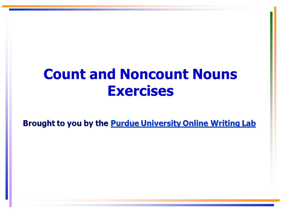 Count and Noncount Nouns Exercises