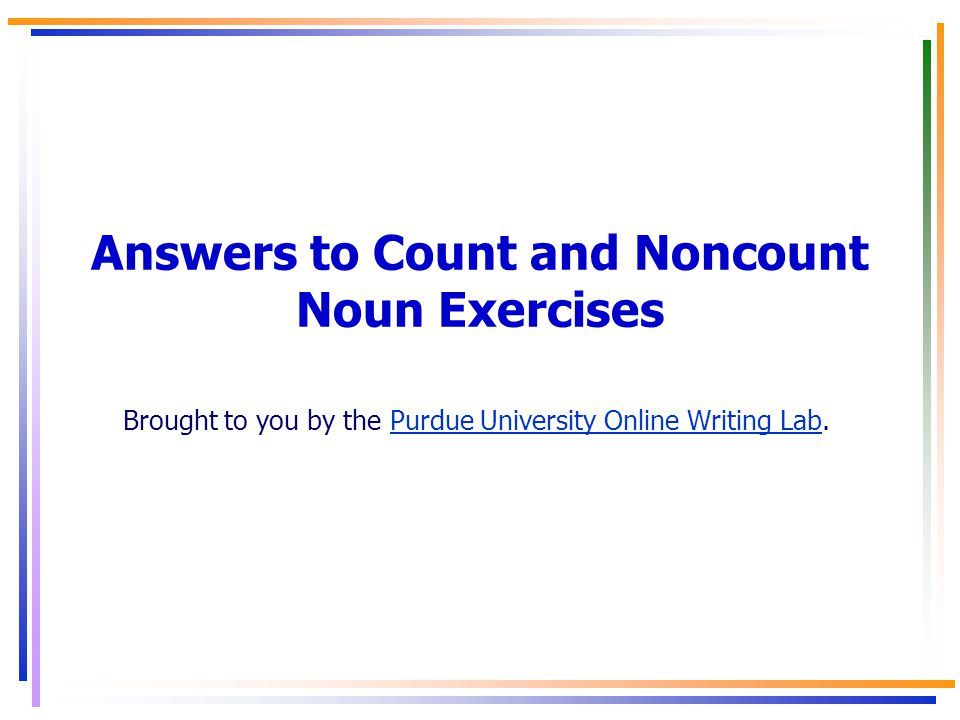 Answers to Count and Noncount Noun Exercises