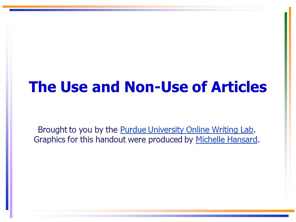 The Use and Non-Use of Articles