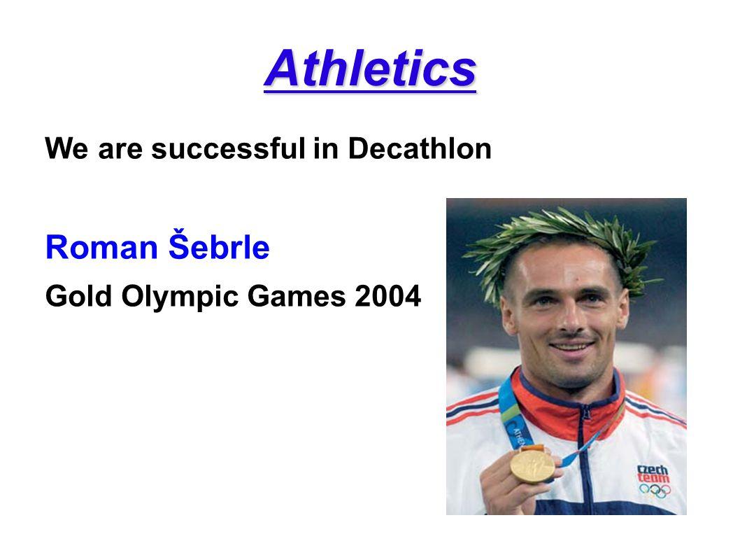 Athletics Roman Šebrle We are successful in Decathlon