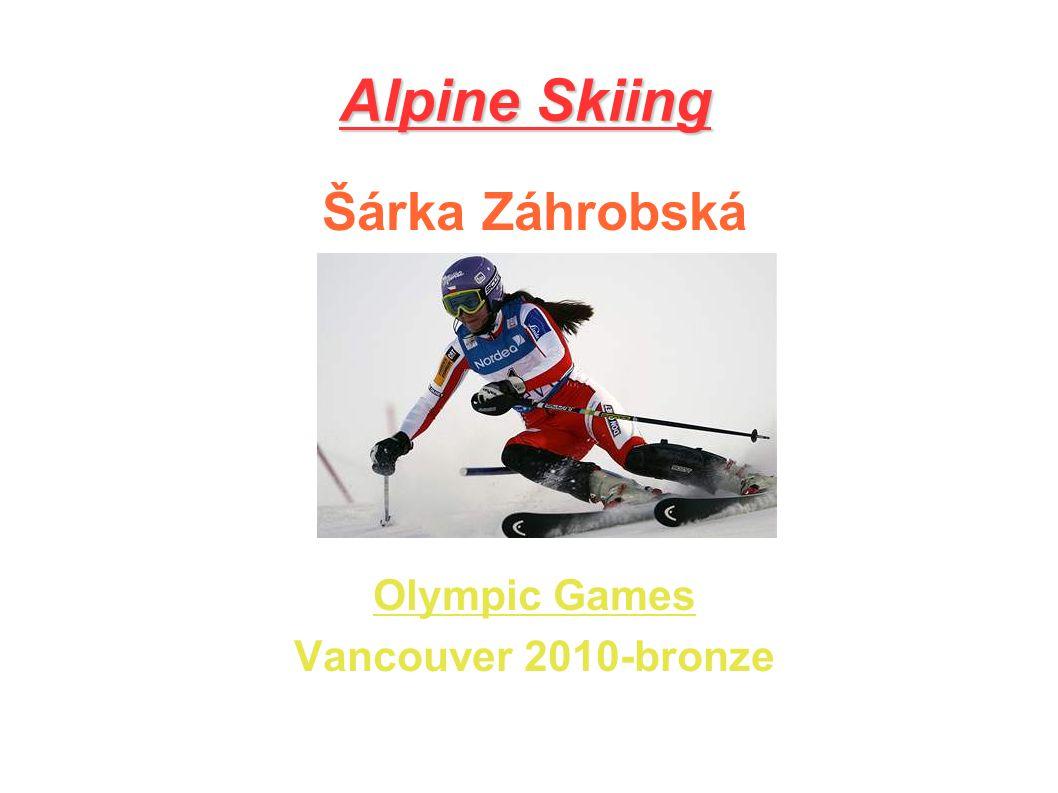 Alpine Skiing Šárka Záhrobská Olympic Games Vancouver 2010-bronze