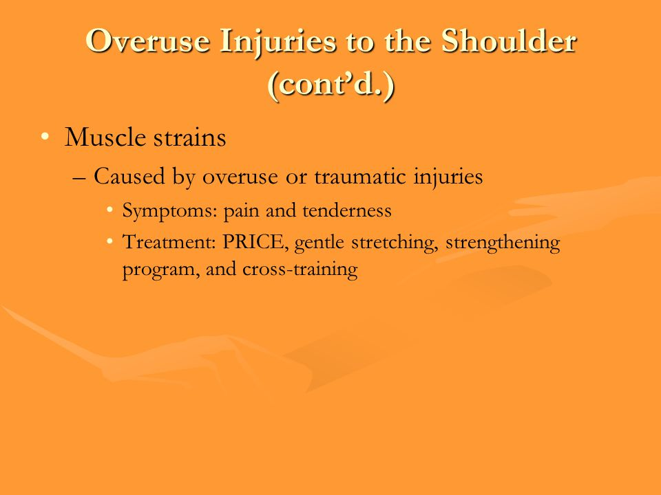 Overuse Injuries to the Shoulder (cont'd.)